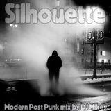 Silhouette | Modern Post Punk | DJ Mikey