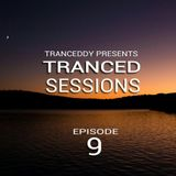 Tranced Sessions Ep. 9