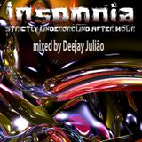 INSOMNIA Episode 5 mixed by Deejay Juilão - June 2012