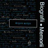Biografii, Memorii: Grigore Antipa (1975)