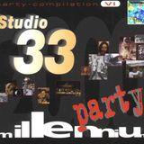 Studio 33 - Party Compilation Vol. 06 (Millenium Party)
