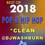 Best of 2018 Party Mix (Pop/HipHop) *CLEAN (Smooth Transitions & Quick Mixing) 70 Mins
