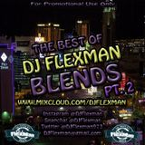 THE BEST OF DJ FLEXMAN'S BLENDS PT. 2