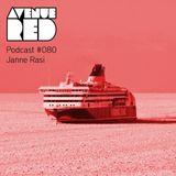 Avenue Red Podcast #080 - Janne Rasi