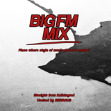 BIGFM - Sounds good? We play it. Ep 2.