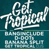 BANANA SPLIT - GET TROPICAL PROMOMIX !