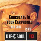 ChocolateInYourEarphones Vol10 (Neo Soul & R'N'B)