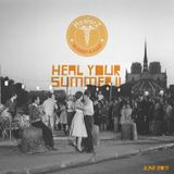 Heal Your Summer (June 2013)