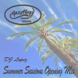 2018 Summer Sessions opening mix - DJ Lopez