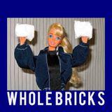Whole Bricks