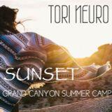 TORI NEURO - SUNSET @ GRAND CANYON SUMMER CAMP