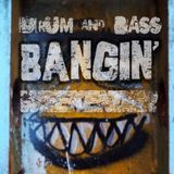 Drum And Bass - Bangin' Weekender :)