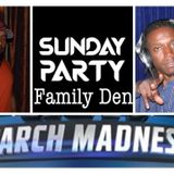 A Night @ the Family Den: Sunday Fundays - 18 March 2018