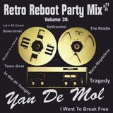 Yan De Mol - Retro Reboot party Mix 39.