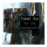 Fukai Ito - For The Souldancers
