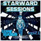 Lenny Ruckus Presents - Starward Sessions - Episode 21