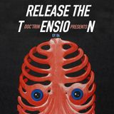 Release The Tension - Episode 04