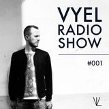 Vyel Radio Show #001 - Dance, House & Future House DJ Mix
