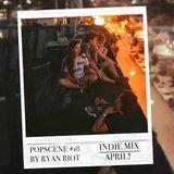 Popscene #18 (Indie Mix April)