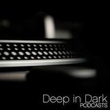 Deep In Dark 01 - Podcast Opening Set