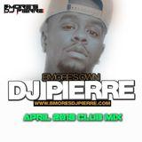 Bmore's DJ Pierre April Club Mix 2018