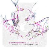 BuwanBuwan Collective Podcast VIII : Nomoclassiq