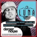 Dangerhouse Music Volume 4 (Luna Supper Club Exclusive CD Release)