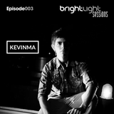 #003 BrightLight Sessions with KevinMa