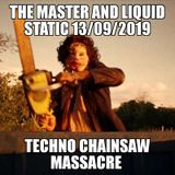 the master meets liquid static in the techno chainsaw massacre- anything goes friday 13th