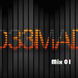 Mix 01 by D33MAD!