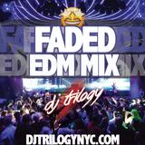 Faded EDM Mix