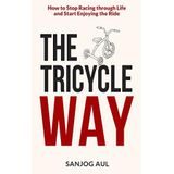 The Tricycle Way by Sanjog Aul … R&B Velvet Voice Vocalist Marc Staggers