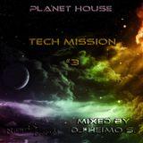 Planet House - Tech Mission #3