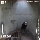 Gost Zvuk w/ Low808 - 22nd May 2019