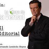 "EDITORIAL: "" ARRUINAR UN PAIS NO HACE DE LA NOCHE A LA MAÑANA"""