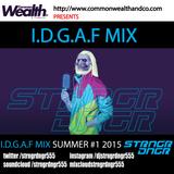 SUMMER IDGAF MIX #1 2015