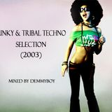 Funky & Tribal Techno Selection (2003) - Mixed by Demmyboy