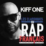 Dj Kiff One - Les Classiques Du Rap Français P1 - Facebook Live - 12.03.2017