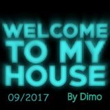 Welcome To My House  09-2017