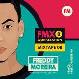 Freddy Moreira - Mixtape 8