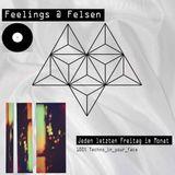Feelings at Felsen (100%_VinylTechno_in_your_Face)