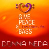 Give Peace A Bass – invader.FM – 09.08.18 – Radio show