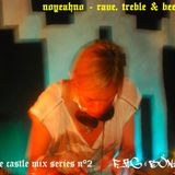 THE CASTLE MIX SERIES N°2 - NOYEAHNO (RAG&BONE)