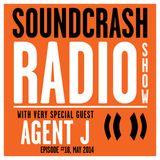 Soundcrash Radio Show Ep. 18 - with Agent J