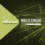 This is Circus 013 // Ticky Ty // Tech House & Techno