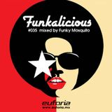 FUNKALICIOUS 035 – Funky Mosquito nos pone a bailar a ritmo de Funk y Soul