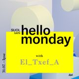 El_txef_a @ Suol says Hello Monday! Open Air (31.07.17. Ipse)