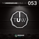 The Underground World Radio Show 053