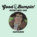 Good Bumpin' Guest Mix #001: Napoleon