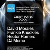 David Morales @ Sugar Factory, Amsterdam NL, 19.10.2012 - (25th Anniversary of Def Mix)